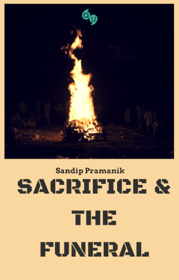 SACRIFICE AND THE FUNERAL