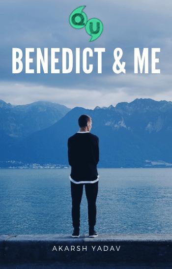 Benedict & Me