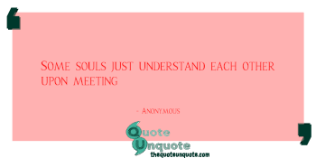 Some souls just understand each other upon meeting