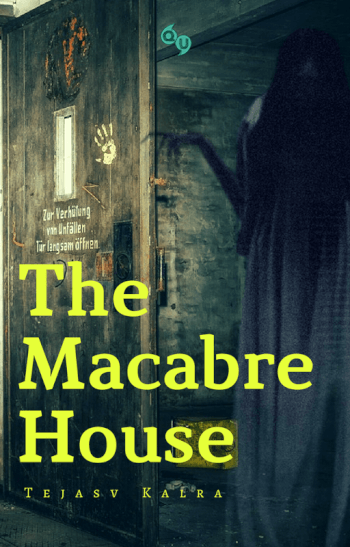 The Macabre House
