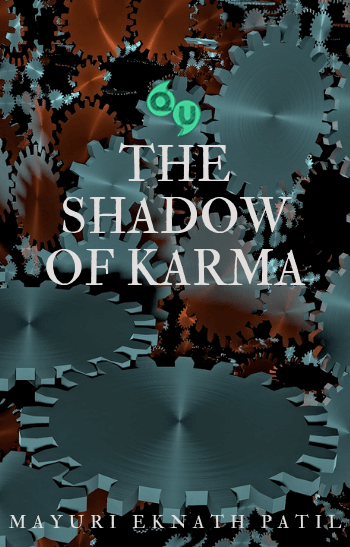 The Shadow of Karma