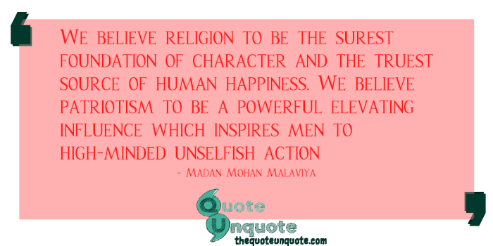 We-believe-religion-to-be-the-surest-foundation-of-character-and-the-truest-source-of-human-happiness.-We-believe-patriotism-to-be-a-powerful-15403695