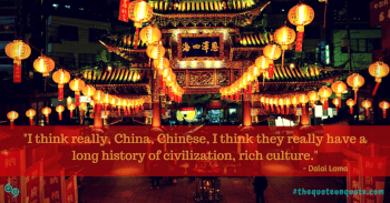 I think really,China,Chinese,I think they really have a long history of civilization,rich culture.