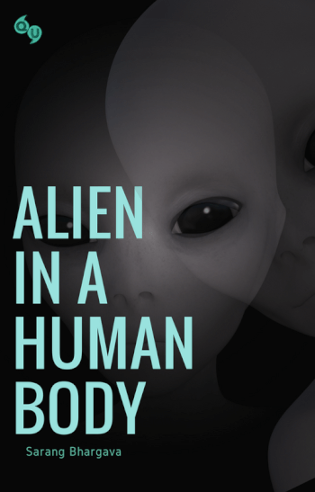 Alien In A Human Body