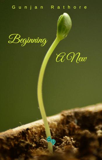 Beginning a new