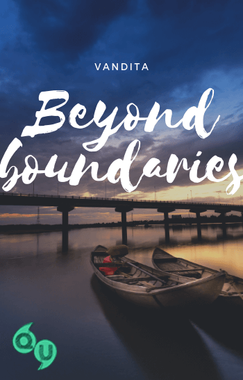 Beyond boundaries