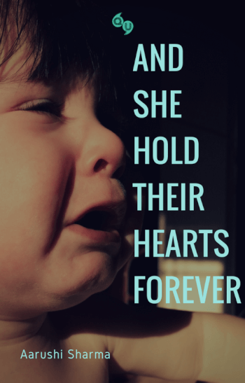 And She Hold Their Hearts Forever