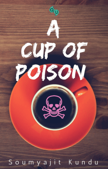 A Cup Of Poison