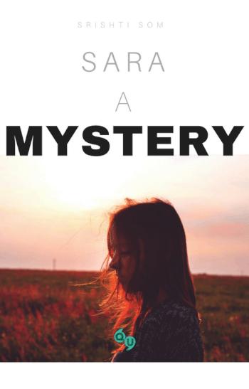 SARA – A MYSTERY