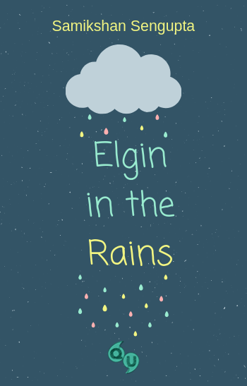 Elgin in the Rains