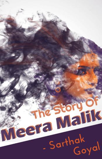 The Story of Meera Malik
