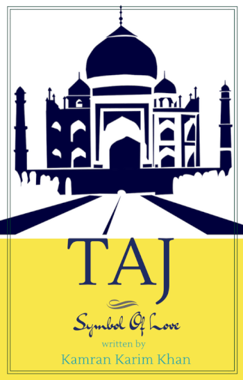 Taj - Symbol Of Love