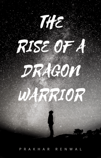 THE RISE OF A DRAGON WARRIOR