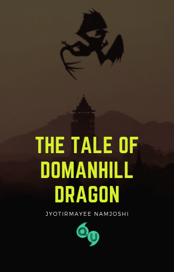 The tale of Domanhill Dragon